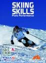 Skiing Skills  Piste Performance